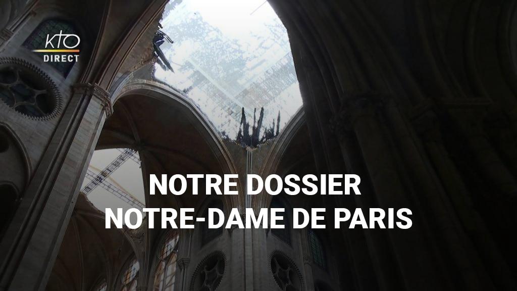 Notre dossier Notre-Dame de Paris