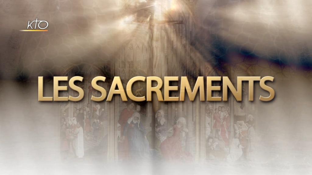 Les Sacrements