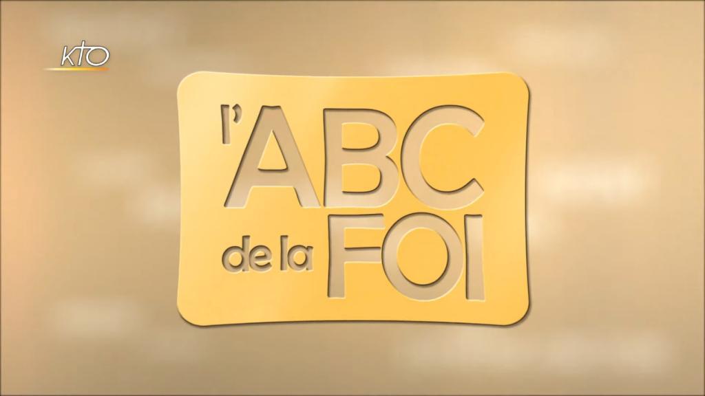 L'ABC de la Foi